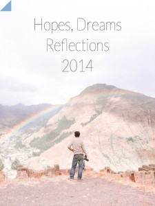 NEW YEAR Hopes, Dreams REFLECTIONS for 2014